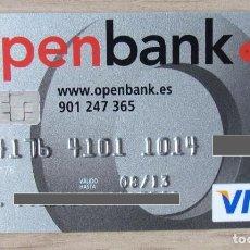 Documentos bancarios: TARJETA BANCO OPENBANK VISA (GRUPO SANTANDER) CAD- 2013. Lote 289668768