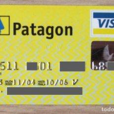 Documentos bancarios: TARJETA VISA BANCO PATAGON ACTUAL OPENBANK (GRUPO SANTANDER) - CAD/2006. Lote 289669298