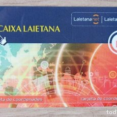 Documentos bancarios: TARJETA DE COORDENADAS DESAPRECIDA CAIXA LAIETANA. Lote 289669808