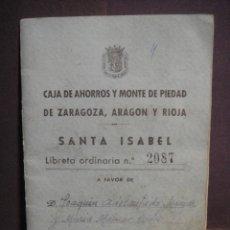 Documentos bancarios: CARTILLA CAJA DE AHORROS Y MONTE DE PIEDAD DE ZARAGOZA , ARAGON Y RIOJA - SUCURSAL SANTA ISABEL. Lote 293952128