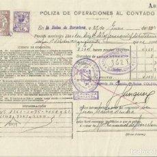 Documentos bancarios: PÓLIZA DE OPERACIONES AL CONTADO. BOLSA DE BARCELONA. 1936. CLASE 7ª. FERROCARRILES CATALUÑA. SELLO.. Lote 295286648