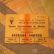 Coleccionismo deportivo: ENTRADA CAMPO DEL C.D. TARRASA TORNEO INTERNACIONAL DE HOCHEY. Lote 3823958