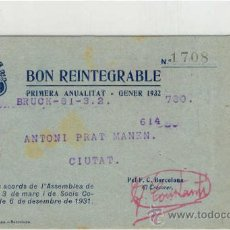 Coleccionismo deportivo: (4654-F) BON REINTEGRABLE F.C.BARCELONA AÑO 1932. Lote 8868544