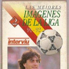 Coleccionismo deportivo: CINTA VHS LAS MEJORES IMAGENES DE LA LIGA 91-92 LAS MEJORES JUGADORES. Lote 9581603