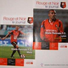 Coleccionismo deportivo: PROGRAMAS STADE RENNAIS LIGUE 1 2007/08 (VS METZ Y LYON). Lote 27458784