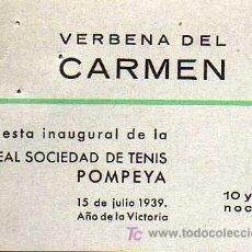 Coleccionismo deportivo: ENTRADA - FIESTA INAUGURAL DE LA REAL SOCIEDAD DE TENIS POMPEYA - AÑO 1939, AÑO DE LA VICTORIA. Lote 14455555