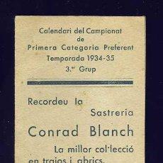 Coleccionismo deportivo: CALENDARI FUTBOL 1ª CATEGORIA PREFERENT 1934-35 (CALELLA, GRANOLLERS, MOLLET, PALAFRUGELL, MATARO). Lote 15108313