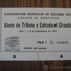 Coleccionismo deportivo: ENTRADA CAMPEONATO DEL MUNDO CICLISMO BARCELONA 1973 MONTJUICH BONO DE TRIBUNA NUEVA FILA 1 NUMERO 8. Lote 17193455