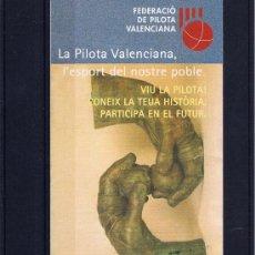 Coleccionismo deportivo: TRIPTICO EXPLICATIVO DEL JUEGO DE PILOTA VALENCIANA EDITADO POR LA FEDERACION VALENCIANA. Lote 18275555