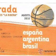 Coleccionismo deportivo: ENTRADA DE BALONCESTO ESPAÑA VS BRASIL. Lote 27458612