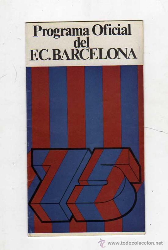 FC BARCELONA - PROGRAMA OFICIAL DEL FC BARCELONA 75 ANIVERSARIO FC BARCELONA - R. SOCIEDAD, 1975 (Coleccionismo Deportivo - Documentos de Deportes - Otros)
