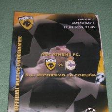 Coleccionismo deportivo: PROGRAMA FÚTBOL AEK ATENAS - DEPORTIVO DE LA CORUÑA (CHAMPIONS LEAGUE 2003/2004). Lote 24303911