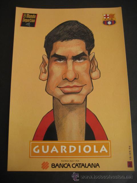 CARICATURA GUARDIOLA. FUTBOL CLUB BARCELONA. DREAM TEAM. EL MUNDO DEPORTIVO 1994 (Coleccionismo Deportivo - Documentos de Deportes - Otros)