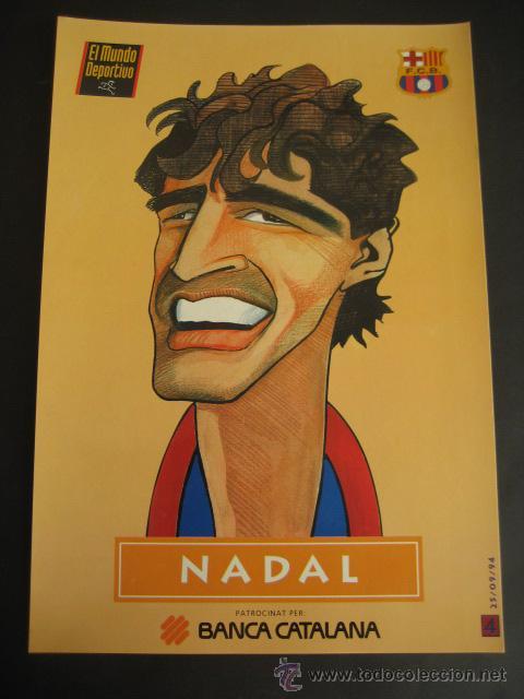 CARICATURA DE NADAL. FUTBOL CLUB BARCELONA. DREAM TEAM. EL MUNDO DEPORTIVO 1994 (Coleccionismo Deportivo - Documentos de Deportes - Otros)