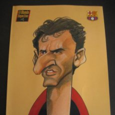 Coleccionismo deportivo: CARICATURA DE TXIKI. FUTBOL CLUB BARCELONA. DREAM TEAM. EL MUNDO DEPORTIVO 1994. Lote 24413214