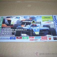 Coleccionismo deportivo: ENTRADA INVITACION CIRCUITO DE ALBACETE. SERIES MUNDIALES CON PILOTOS F-1. AÑO 2002.. Lote 25350725