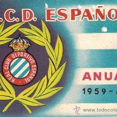 Coleccionismo deportivo: R.C.D. ESPANYOL - ANUAL 1959-60 -. Lote 25359119