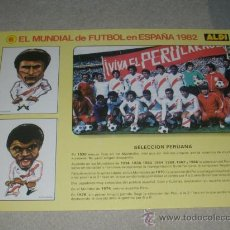 Coleccionismo deportivo: -EL MUNDIAL DE FUTBOL DE ESPAÑA 82 : 6 SELECCION PERUANA PERU. Lote 26729800