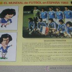 Coleccionismo deportivo: -EL MUNDIAL DE FUTBOL DE ESPAÑA 82 : 8 SELECCION FRANCESA FRANCIA. Lote 26729851