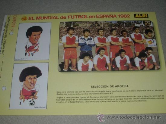 -EL MUNDIAL DE FUTBOL DE ESPAÑA 82 : 12 SELECCION DE ARGELIA (Coleccionismo Deportivo - Documentos de Deportes - Otros)