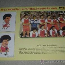Coleccionismo deportivo: -EL MUNDIAL DE FUTBOL DE ESPAÑA 82 : 12 SELECCION DE ARGELIA. Lote 26729918