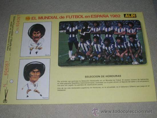 -EL MUNDIAL DE FUTBOL DE ESPAÑA 82 : 15 SELECCION DE HONDURAS (Coleccionismo Deportivo - Documentos de Deportes - Otros)