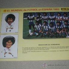 Coleccionismo deportivo: -EL MUNDIAL DE FUTBOL DE ESPAÑA 82 : 15 SELECCION DE HONDURAS. Lote 26729947