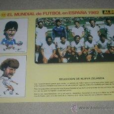 Coleccionismo deportivo: -EL MUNDIAL DE FUTBOL DE ESPAÑA 82 : 17 SELECCION DE NUEVA ZELANDA. Lote 26729985