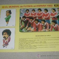 Coleccionismo deportivo: -EL MUNDIAL DE FUTBOL DE ESPAÑA 82 : 24 SELECCION DE CHILE. Lote 26730175