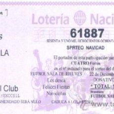 Coleccionismo deportivo: LOTERIA FUTBOL SALA RIELVES NAVIDAD 22 DICIEMBRE 2010. Lote 100638814