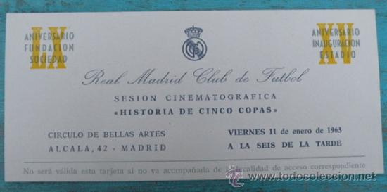 Antigua Invitacion Sesion Cinematografica Historia Cinco Copas Real Madrid Año 1963 Circulo De