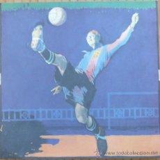 Coleccionismo deportivo: LITOGRAFIA NUMERADA FC BARCELONA - SAMITIER POR JOSEP SEGRELLES. Lote 28490031