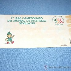 Coleccionismo deportivo: ENTRADA CEREMONIA INAUGURAL 7º CAMPEONATO DEL MUNDO DE ATLETISMO SEVILLA 99. Lote 28581304