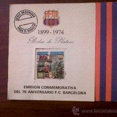 Coleccionismo deportivo: EMISION CONMEMORATIVA DEL 75 ANIVERSARIO F.C.BARCELONA-BODAS DE PLATINO-1899-1974. Lote 29955215