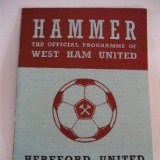 Coleccionismo deportivo: PROGRAMA FUTBOL INGLES: HAMMER, WEST HAM UNITED- HEREFORD UNITED, 1972. Lote 31085553