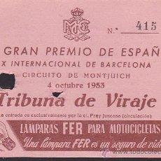 Coleccionismo deportivo: ENTRADA IV GRAN PREMIO DE ESPAÑA CIRCUITO MONTJUICH 1953. Lote 31842265