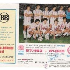 Coleccionismo deportivo: PARTICIPACIÓN LOTERÍA DE 1985 ( REAL VALLADOLID D. ). Lote 31878512