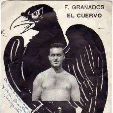 Coleccionismo deportivo: F. GRANADOS. EL CUERVO. LUCHA LIBRE. AÑOS 1950S. FOTO DEDICADA Y AUTOGRAFIADA. Lote 31903976