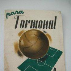 Coleccionismo deportivo: CALENDARIO CAMPEONATO DE LIGA 2. DIVISIÓN, TEMPORADA 1944/45-FORMONAL. Lote 31953419