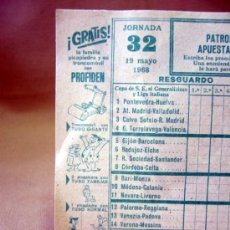 Coleccionismo deportivo: BOLETO QUINIELA DE FUTBOL, JORNADA 32, MAYO DE 1968, PUBLICIDAD PREMIUM PROFIDEN, PICAPIEDRAS. Lote 31991733