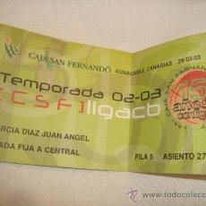 Coleccionismo deportivo: ENTRADA BALONCESTO ACB TEMPORADA 02-03 AUNACABLE CANARIAS. Lote 31958266