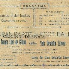 Coleccionismo deportivo: (F-110)PROGRAMA FOOT-BALL AÑOS 20 C.D.EUROPA-ARENAS CLUB DE BILBAO. Lote 32000171