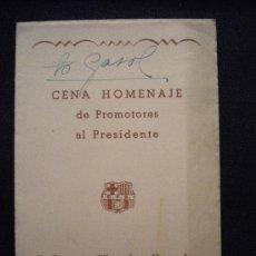 Coleccionismo deportivo: CENA HOMENAJE DE PROMOTORES AL PRESIDENTE FRANCISCO MIRO SANS,FIRMADO POR EL PRESIDENTE 24-11-53. Lote 32041312