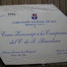 Coleccionismo deportivo: FUTBOL CLUB BARCELONA BARÇA CENA HOMENAJE A LOS CAMPEONES DE LIGA 1958-1959. Lote 32082115