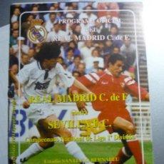 Coleccionismo deportivo: PROGRAMA DEL PARTIDO REAL MADRID -SEVILLA. Lote 32764018