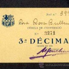 Coleccionismo deportivo: CÈDULA DE COOPERACIÓ DEL FUTBOL CLUB BARCELONA BARÇA: 3ª DÈCIMA. 1922. Lote 32845680