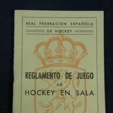 Coleccionismo deportivo: REGLAMENTO DE JUEGO DE REAL FEDERACIÓN ESPAÑOLA DE HOCKEY EN SALA 1964. Lote 33030904