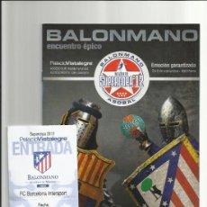 Coleccionismo deportivo: ENTRADA + PROGRAMA OFICIAL DEL PARTIDO SUPERCOPA BALONMANO 2012 (BM ATLETICO DE MADRID VS BARCELONA). Lote 36134993