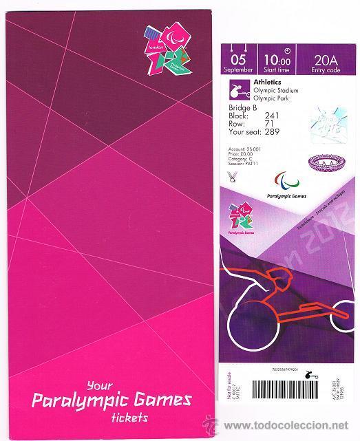 ENTRADA JUEGOS PARALIMPICOS LONDRES 2012 (Coleccionismo Deportivo - Documentos de Deportes - Otros)