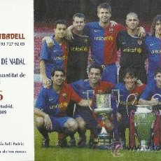 Coleccionismo deportivo: LOTERIA FC BARCELONA DE GRAN TAMAÑO 2009 TRIPLETE MIDE 24X12 CM. Lote 33451381